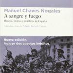 A sangre y fuego: Héroes, bestias y mártires de España
