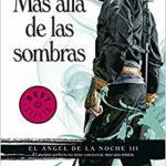 Más allá de las sombras (El Ángel de la Noche 3) (BEST SELLER)
