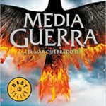 Media guerra (El mar Quebrado 3) (BEST SELLER)