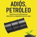 Adiós, petróleo