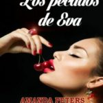 Los pecados de Eva – Volumen 1 (Saga «Los pecados de Eva»)
