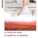 La dama del piano y el fraile de la montaña