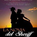 La novia del Sheriff (Una historia romántica en el Viejo Oeste nº 1)