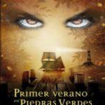 Primer verano en Piedras Verdes: Volume 1