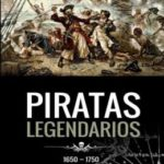 Piratas Legendarios, 1650-1750