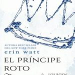El príncipe roto (Los Royal nº 2)