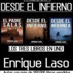 DESDE EL INFIERNO (La Trilogía)