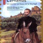 Cervantes: 4 (Colección Cucaña Biografías)