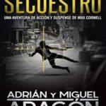 Secuestro (Max Cornell thrillers de acción nº 3)