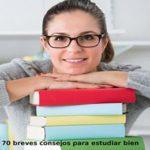 70 breves consejos para estudiar bien