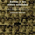 Salvar a los niños soldados: La historia del misionero Chema Caballero en Sierra Leona