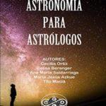 Astronomía para Astrólogos