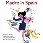 Madre in Spain: Historias de una madre que sueña con depilarse las dos piernas el mismo día