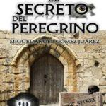 El secreto del peregrino (Trilogía de la Conspiración nº 3)