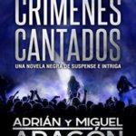 Crímenes Cantados (Serie de los detectives Bell y Wachowski nº 1)