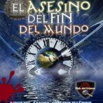 El asesino del fin del mundo (El Club del Crimen nº 2)