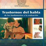 Trastornos Del Habla: De Los Fundamentos A La Evaluación