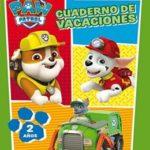 Paw Patrol. Cuaderno de vacaciones – 2 años (Cuadernos de vacaciones de La Patrulla Canina)