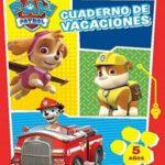Paw Patrol. Cuaderno de vacaciones - 5 años (Cuadernos de vacaciones de La Patrulla Canina)
