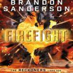 Firefight: (Serie Reckoners Libro dos)