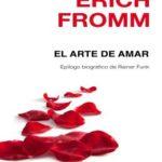 El arte de amar: Epílogo biográfico de Rainer Funk