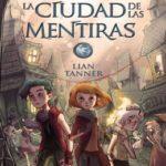 La ciudad de las mentiras: Los guardianes, libro II