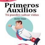 GuíaBurros Primeros auxilios: Tú puedes salvar vidas