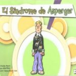El Síndrome de Asperger: Cómic (Educación especial y dificultades de aprendizaje)