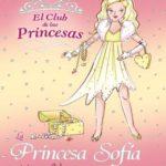 La Princesa Sofía y la increíble sorpresa (El Club De Las Princesas)