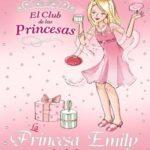 La Princesa Emily y el hada hermosa (El Club De Las Princesas)