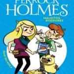 Malditos roedores (Serie Perrock Holmes 8)