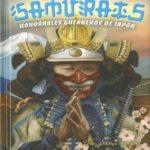 Samuráis. Honorables guerreros de Japón (La aventura de LEER con Susaeta – nivel 3)