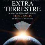Nuestro origen extraterrestre: y otros misterios del cosmos