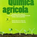 Química agrícola: química del suelo y de los nutrientes esenciales para las plantas