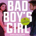 Quien ama último ama mejor (Bad Boy's Girl 5)