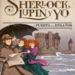 El puerto de los engaños: Sherlock, Lupin y yo 11