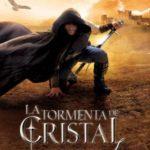 La tormenta de cristal (La caída de los reinos)