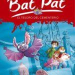 Bat Pat 1: el tesoro del cementerio