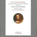 La Celestina: Tragicomedia de Calisto y Melibea. Versión teatral de Luis García Montero