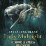 Lady Midnight. Cazadores de sombras Renacimiento 1