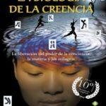 La Biología De La Creencia, 10ª Edición Aniversario