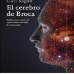 El cerebro de Broca: Reflexiones sobre el apasionante mundo de la ciencia