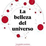 La belleza del universo: Las grandes cuestiones de la física como nunca te las habían contado