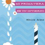 Sin ti mi primavera es un invierno: Carolina en Ibiza (Las historias de Carolina nº 2)
