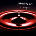 Entrevista con el vampiro (Crónicas Vampíricas 1)