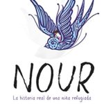 Nour: La historia real de una niña refugiada