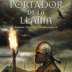 El portador de la llama (Sajones, vikingos y normandos)