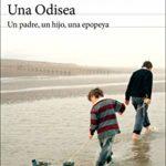 Una Odisea: Un padre, un hijo, una epopeya