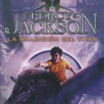La maldición de Titan (PercyIII): Percy Jackson y los Dioses del Olimpo III