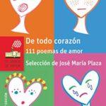 De todo corazón: 111 poemas de amor